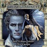 Der Vampir / Gruselkabinett Bd.30 (1 Audio-CD)