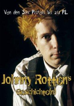 Von den Sex Pistols bis zu Pil - Johnny Rottens Geschichte(n)