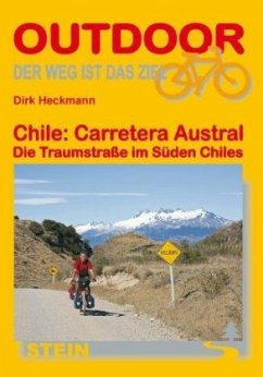 Chile: Carretera Austral - Heckmann, Dirk