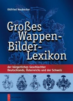 Großes Wappen-Bilder-Lexikon - Neubecker, Ottfried