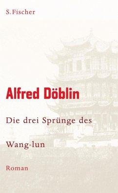 Die drei Sprünge des Wang-lun - Döblin, Alfred