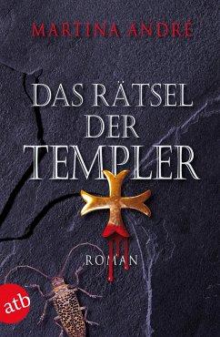 Das Rätsel der Templer / Die Templer Bd.1 - André, Martina
