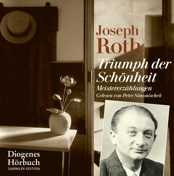 Triumph der Schönheit, 5 Audio-CDs - Roth, Joseph