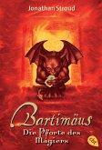 Die Pforte des Magiers / Bartimäus Bd.3