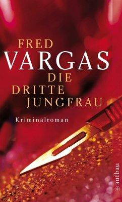 Die dritte Jungfrau / Kommissar Adamsberg Bd.7