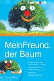 Mein Freund der Baum. Buch mit Audio-CD