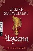 Lycana / Die Erben der Nacht Bd.2