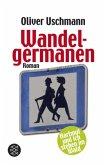 Wandelgermanen / Hartmut und ich Bd.3