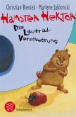 Hamster Hektor - Die Laufrad-Verschwörung
