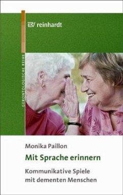 Mit Sprache erinnern - Paillon, Monika