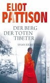 Der Berg der toten Tibeter / Shan ermittelt Bd.5