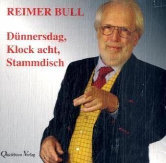 Dünnersdag, Klock acht, Stammdisch, 1 Audio-CD - Bull, Reimer