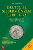 Deutsche Silbermünzen 1800 - 1872