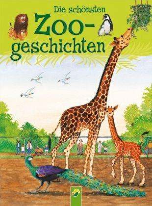 Die schönsten Zoogeschichten - Adrian, Christine