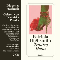 Trautes Heim, 2 Audio-CDs - Highsmith, Patricia
