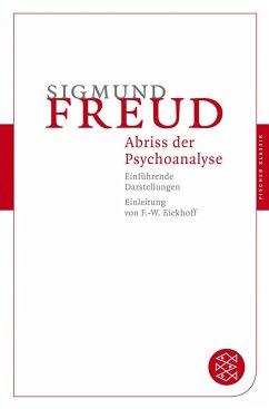 Abriß der Psychoanalyse - Freud, Sigmund