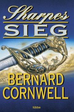 Sharpes Sieg / Richard Sharpe Bd.2 - Cornwell, Bernard