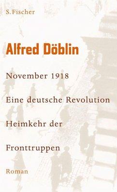 November 1918 - Eine deutsche Revolution - Döblin, Alfred