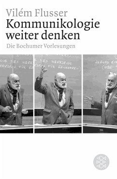 Kommunikologie weiter denken - Flusser, Vilém