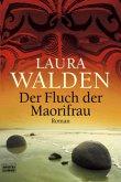 Der Fluch der Maorifrau / Neuseeland-Saga Bd.1