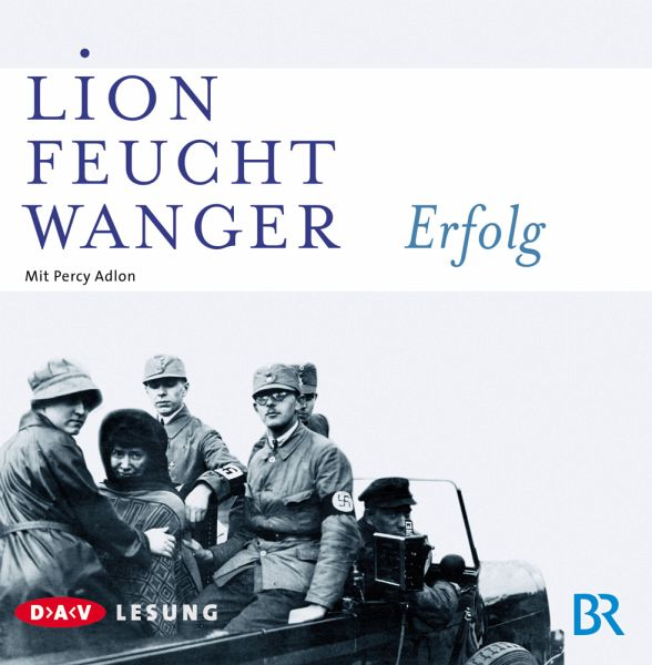 Erfolg, 6 Audio-CDs - Feuchtwanger, Lion