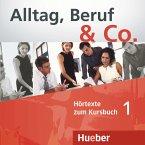 1 Audio-CD zum Kursbuch / Alltag, Beruf & Co. Bd.1