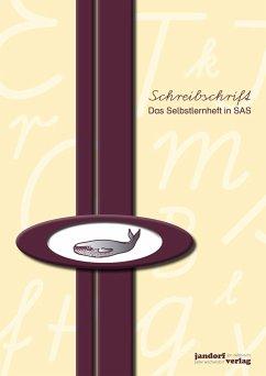 Schreibschrift (SAS) - Das Selbstlernheft - Debbrecht, Jan; Wachendorf, Peter