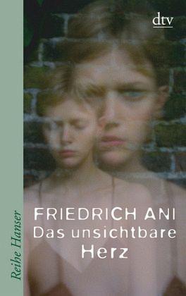 Das unsichtbare Herz - Ani, Friedrich