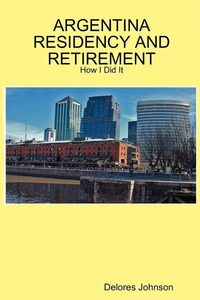 Argentina residency and retirement how i did it von for Johnson johnson argentina