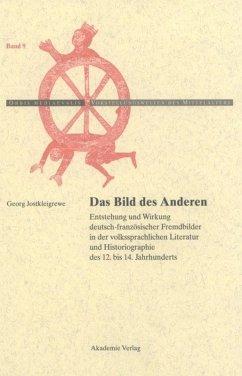 Das Bild des Anderen - Jostkleigrewe, Georg