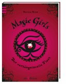 Der verhängnisvolle Fluch / Magic Girls Bd.1