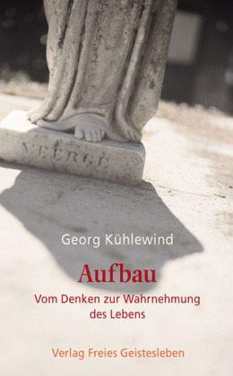Aufbau - Kühlewind, Georg