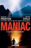Maniac - Fluch der Vergangenheit / Pendergast Bd.7
