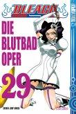Die Blutbad-Oper / Bleach Bd.29