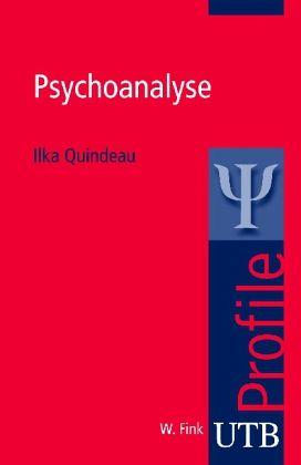 Psychoanalyse - Quindeau, Ilka
