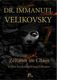 Vom Exodus bis König Echnaton - Velikovsky, Immanuel