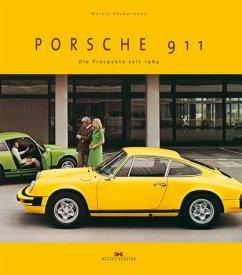 Porsche 911: Die Prospekte seit 1964. - Häußermann, Martin