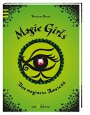 Das magische Amulett / Magic Girls Bd.2