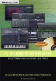 FL Studio in der Praxis /mit Sample-CD