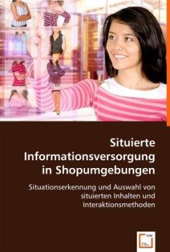 Situierte Informationsversorgung in Shopumgebungen