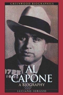 Al Capone: A Biography - Iorizzo, Luciano