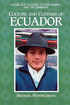 Culture and Customs of Ecuador - Handelsman, Michael