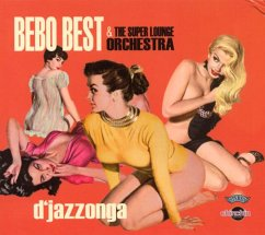 D'Jazzonga - Bebo Best & Super Lounge Orchestra