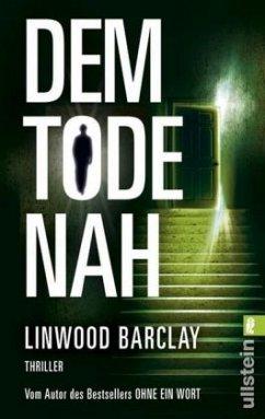Dem Tode nah - Barclay, Linwood