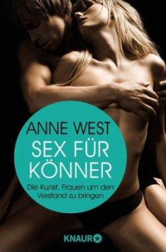 Sex für Könner - West, Anne