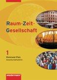 Raum - Zeit - Gesellschaft 1. Schülerband. Rheinland-Pfalz