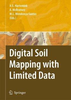 Digital Soil Mapping with Limited Data - Hartemink, Alfred E. / McBratney, Alex / Mendonça-Santos, Maria de Lourdes (eds.)