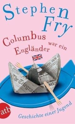 Columbus war ein Engländer - Fry, Stephen