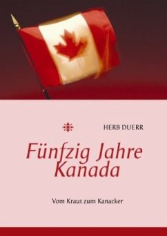 Fünfzig Jahre Kanada