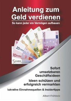 Anleitung zum Geld verdienen